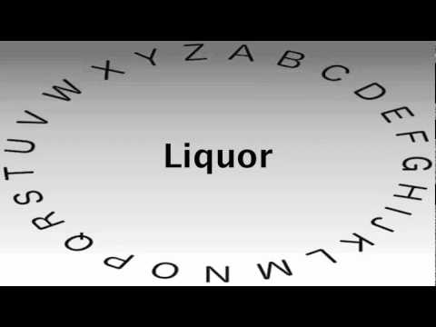 Spelling Bee Words and Definitions — Liquor