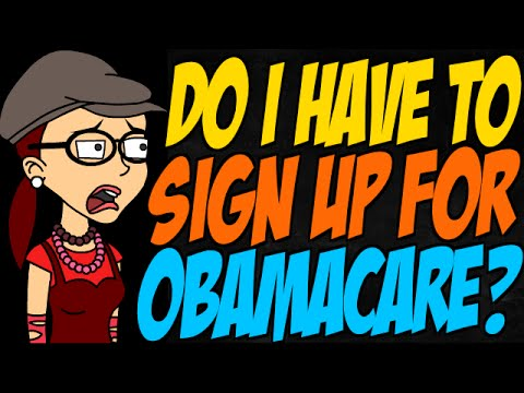 Do I Have to Sign Up for Obamacare?