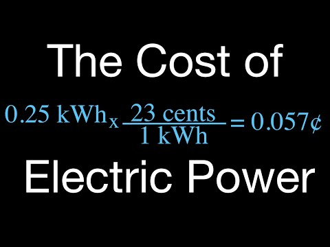 Electric Power (3 of 3) Calculating the Cost of Electric Power