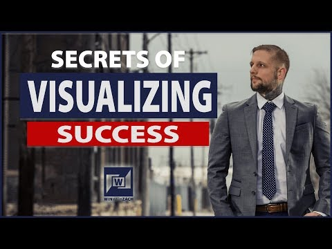 How To Use Visualization To Achieve Your Goals
