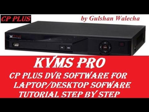 CP PLUS DVR PC Software KVMS PRO Tutorial! Setup KVMS Pro Software!