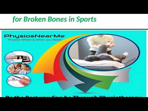 How to Treat Physiotherapy Treatment for Broken Bone ?