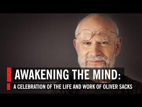 Awakening the Mind: A Celebration of the Life and Work of Oliver Sacks