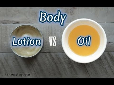 Should You be Using Body Oil or Body Lotion? The Advantages of Using Them - Simple Body Oil Recipe