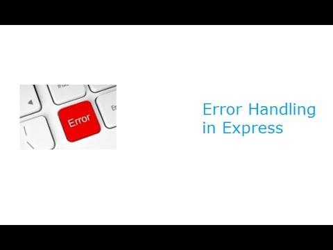 Error Handling In Express: Node.js