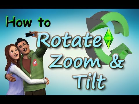 Sims 3: Rotate, Zoom, and Tilt Tutorial