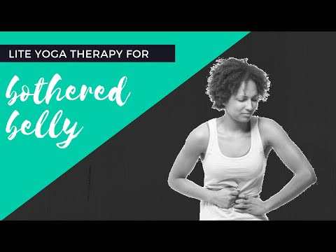 Yoga for Nausea, Upset Stomach, Digestion, and Bloat