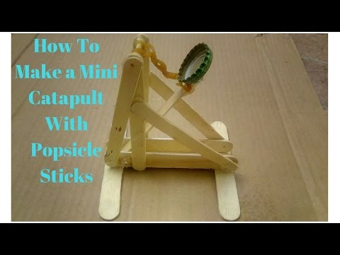 How To Make a Mini Catapult With Popsicle Sticks