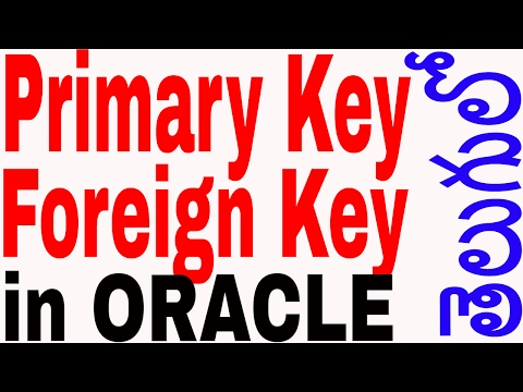 Primary key and Foreign key on Oracle In Telugu   Oracle in Telugu