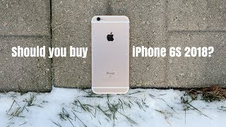 Should You Buy iPhone 6S in 2018?