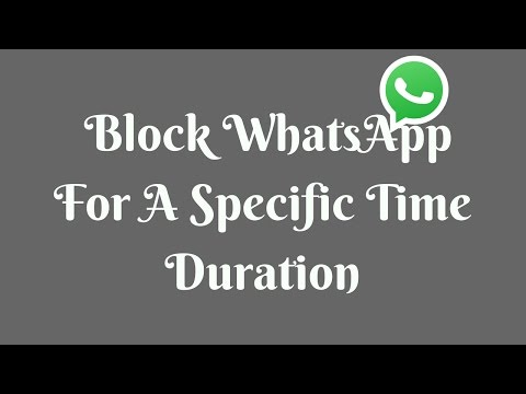 How to block WhatsApp for a specific time duration