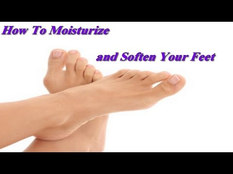 How to moisturize and soften your feet
