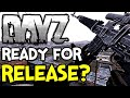 Is DayZ READY for 1.0? ► THE AFTERMATH OF THE FULL RELEASE