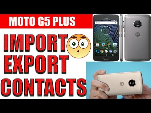 How To Import/Export Contacts In Moto G5 Plus | Import Sim Contacts To Phone Memory In Moto G5 Plus