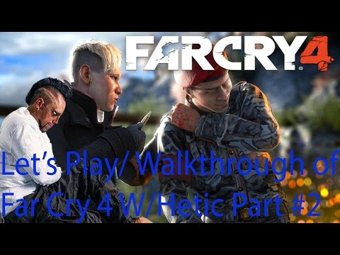 Lets Play Far Cry 4 With Hectic Ep.2