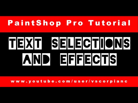 Paint Shop Pro Tutorial - How to Make Selection Text & Effects by VscorpianC