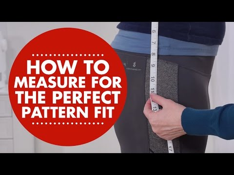 How to Measure for the Perfect Pattern Fit