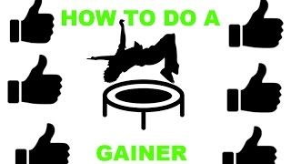 How to Do a Gainer On Trampoline (Easy Tutorial