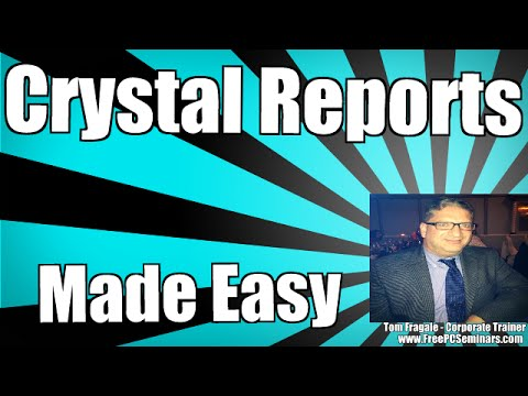 Sap Crystal Reports  - The Basics Tutorial for Beginners 2008, 2011, 2013, 2016
