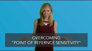 Overcoming Point of Reference Sensitivity