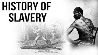 History of Slavery दासता का इतिहास Know about origin of slave trade \u0026 reasons for its expansion