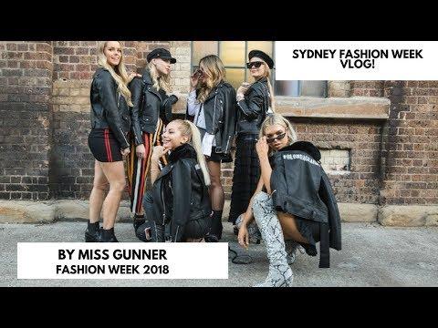 Sydney Fashion Week Vlog 2018 | MISS GUNNER