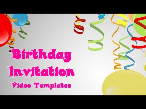 A Spectacular Birthday Invitation Vidoe Template For Facebook, Emails & YouTube