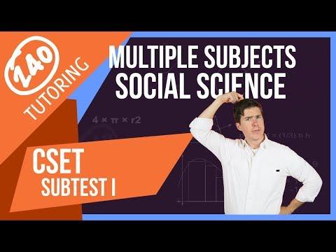 CSET Multiple Subjects Subtest I: Social Science - Full Test Breakdown [For 2018]