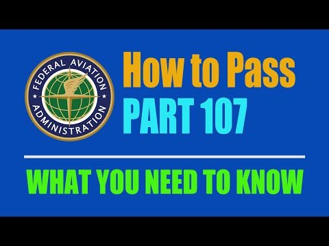 Secrets for passing the FAA Part 107 exam -- Things you need to know to pass it.
