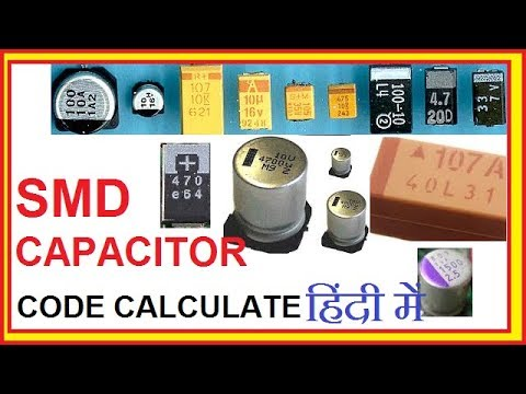 SMD CAPACITOR CODE  Calculate !! smd capacitor value chart code !! surface mount device