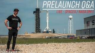 Pre Crew Dragon Test Flight Q&A (LIVE at Kennedy Space Center)