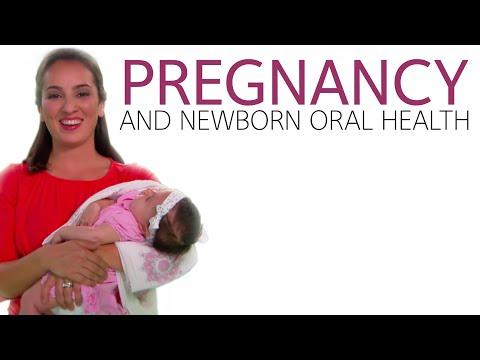 Pregnancy and Newborn Oral Health