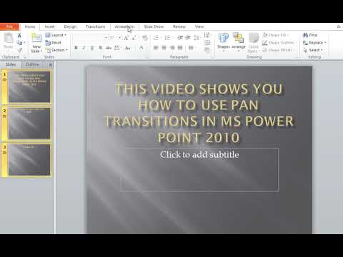 How to use PAN Transitions in MS Power Point