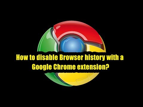 How to disable Browser history with a Google Chrome extension?