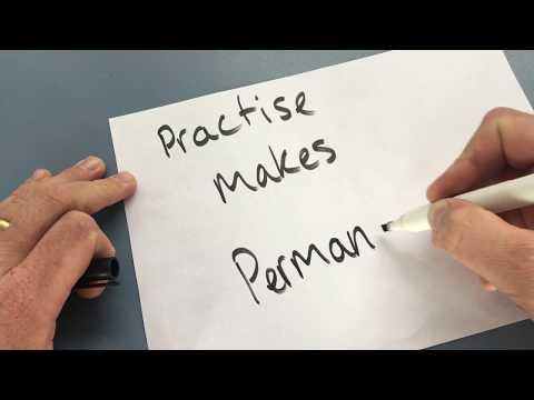 Practise Makes Permanent