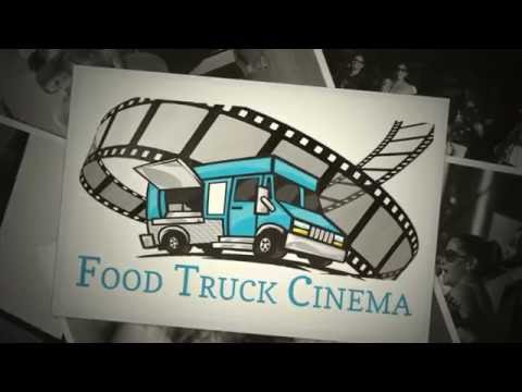 Food Truck Cinema - A Good Night