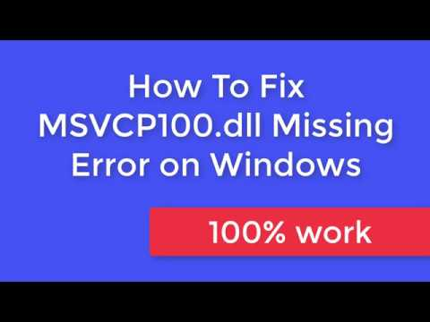 How To Fix MSVCP100 .dll Missing Error on windows