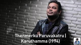 Thenmerku Paruvakatru | Karuthamma (1994) | A.R. Rahman [HD]