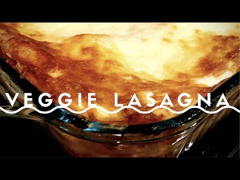 Vegetarian Lasagna || The best you will ever have!
