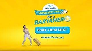 The Cebu Pacific Super Seat Fest is back!