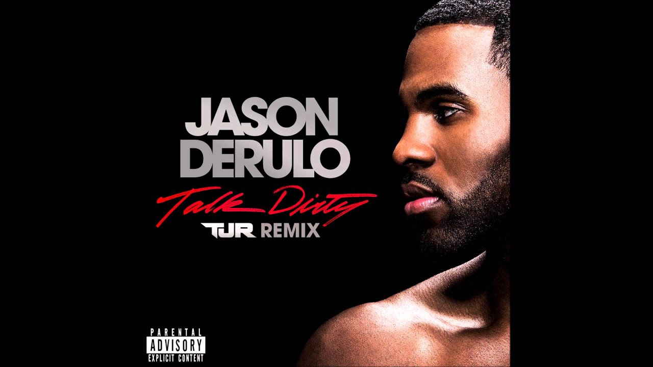 Jason Derulo - Talk Dirty (feat. 2 Chainz) [TJR Remix]