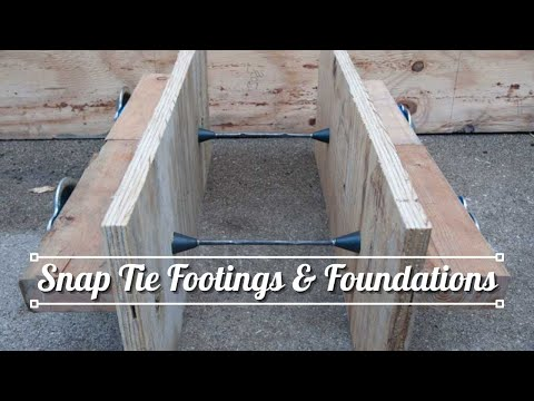 Footings and Foundations with Snap Tie Forms for Building your Cabin or Home