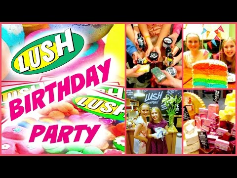 LUSH Birthday Party ♥ What you do at a LUSH Birthday Party ♥ DIY Lush Party