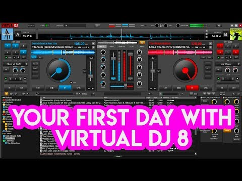 Your First Day With Virtual DJ 8