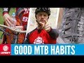 7 Good Habits Every Mountain Biker Should Have