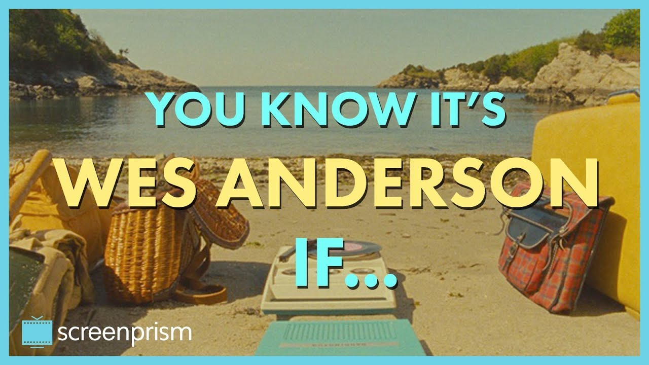 You Know It's Wes Anderson IF...