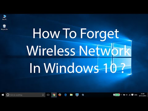 WiFi troubleshooting  - How To Forget Wireless Network In Windows 10 ?