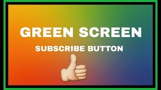how to green screen subscribe Videos - votube net
