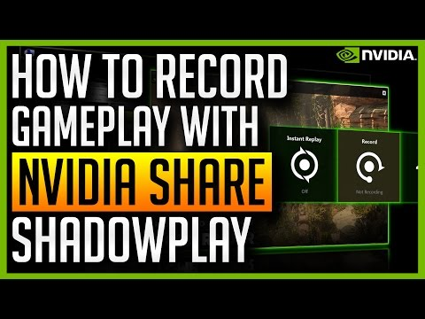 ✅ NVIDIA Share - How to Record Gameplay or Desktop with NVIDIA Experience (Shadowplay)