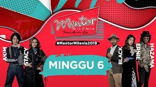 [FULL] Mentor Milenia 2019 | Minggu 6